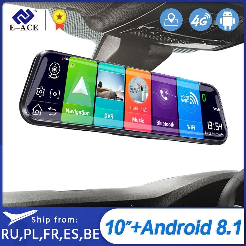 E-ACE D13 4G Car Dvr 10 Inch Mirror Dash Cam Android 8.1 GPS Navigation Car Camera Auto Recorder ADAS support 1080P Rear Camera